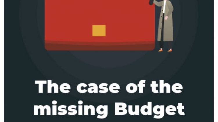 The case of the missing Budget